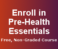 Enroll in Pre-Health Essentials